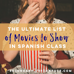 The Ultimate List of Movies to Show in Spanish Class